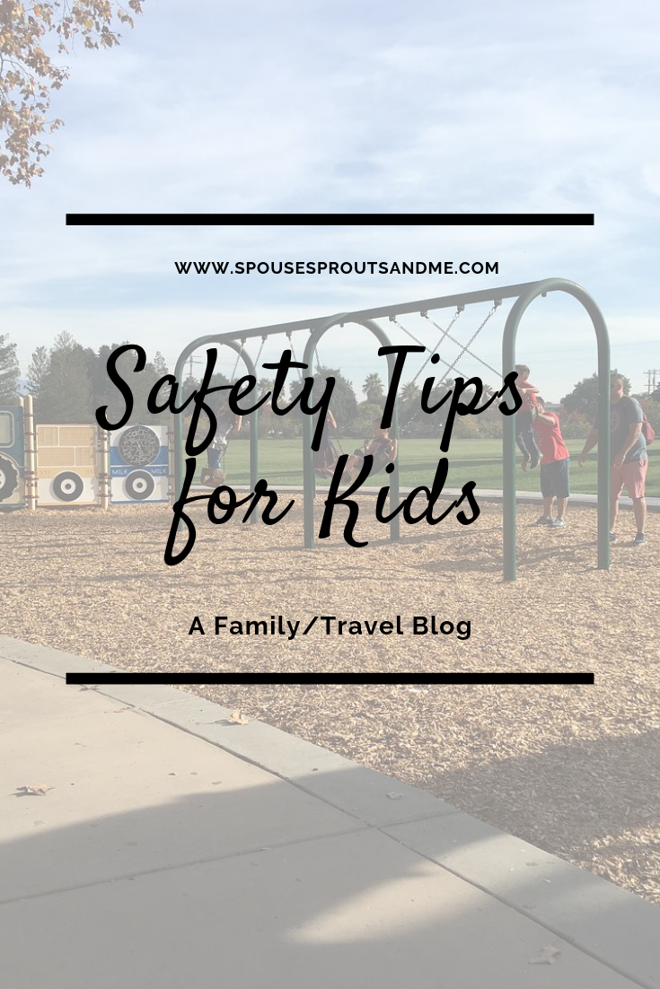 Safety Tips for Kids - www.spousesproutsandme.com