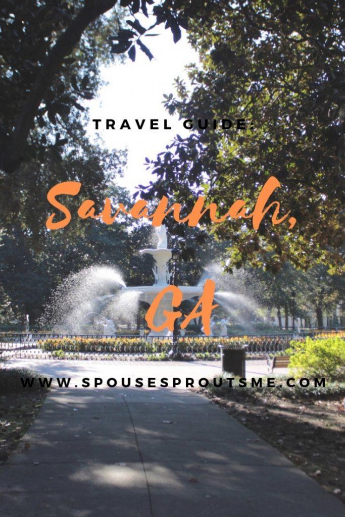 Travel Guide: Savannah, GA - www.spousesproutsme.com