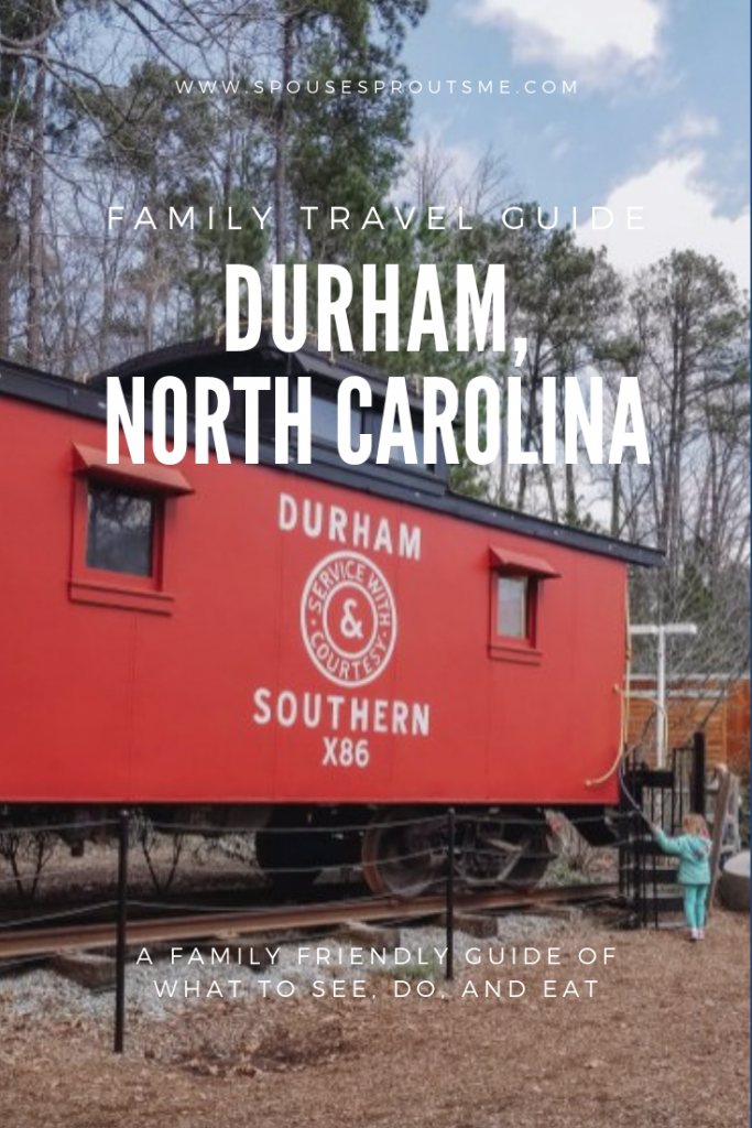 Family Travel Guide: Durham, NC - www.spousesproutsme.com