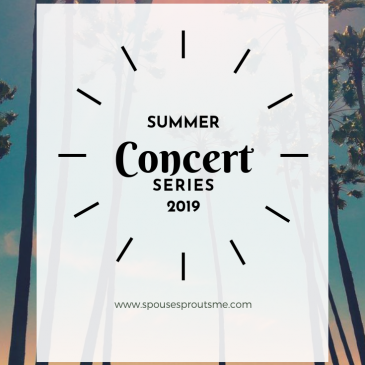 San diego summer concert series 2019 - www.spousesproutsme.com