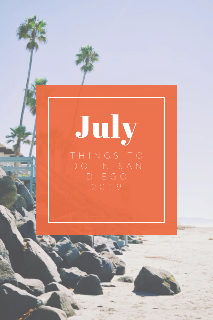 San Diego – Things to do in July