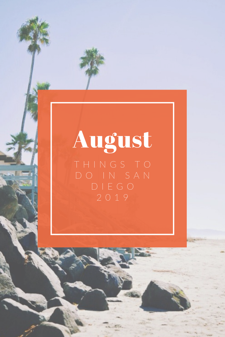 San Diego – Things to do in August